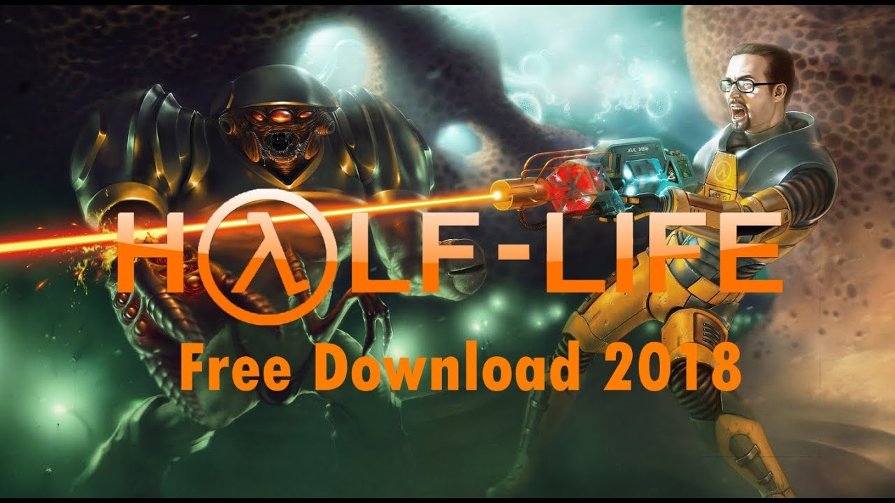 How to download Half Life 1 for free 2018