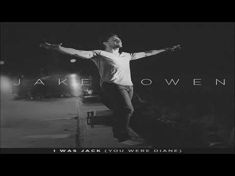 Jake Owen I Was Jack (You Were Diane) HQ