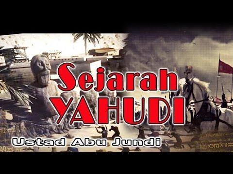 SEJARAH YAHUDI - Ust. Abu Jundi - MT. Al-Khansa