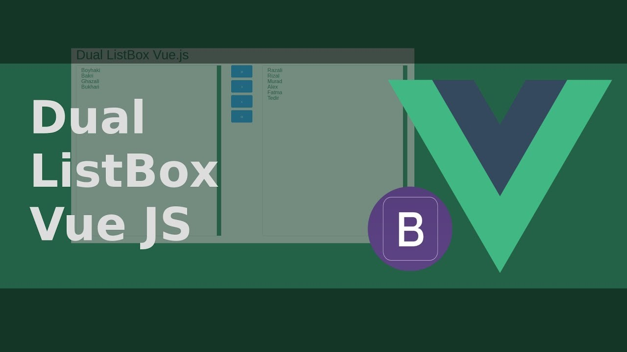 Dual ListBox with Vue js and Bootstrap [Part 10]