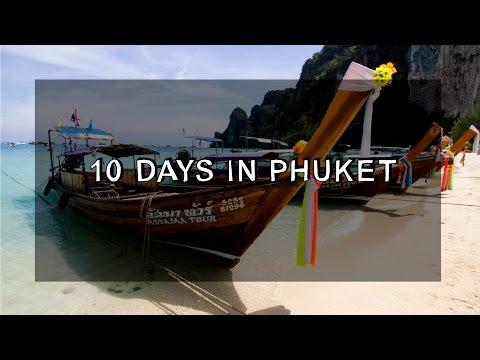 Travel Vlog - 10 days in Phuket, Thailand