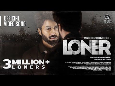 LONER Song 2021 | Ashwin Kumar Lakshmikanthan | Adykriz