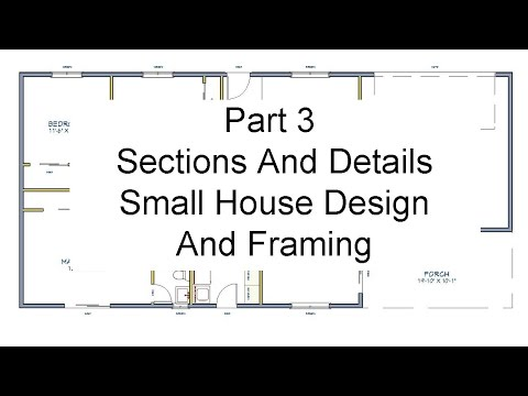 part-3-sections-and-details-small-house-design-and-framing
