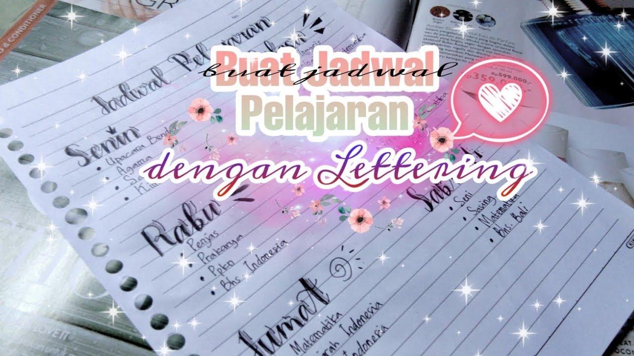 Membuat Jadwal Pelajaran Dengan Hand Lettering Bahasa Indonesia Youtube