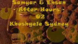 Samyar & Ehsan - After Hours - 02 Khoshgele Sydney thumbnail