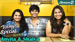 Today's Special S02 EP 12: ft. Anvita & Shalva | Celebrity Chat Show | Yeu Kashi Tashi Mi Nandayla