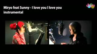 [instrumental] Miryo feat Sunny-I love you, I love you