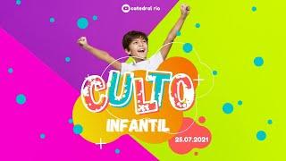 Culto Infantil   Igreja Presbiteriana do Rio   25.07.2021