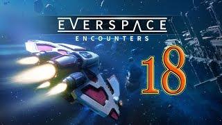 EVERSPACE - 18. Выживание в космосе! Война клонов!