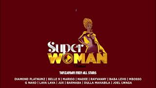 Super Woman - Tanzanian Men All Star