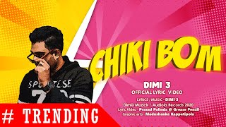 Dimi3 - Chiki Bom (Official Lyric Video)