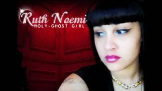 RUTH NOEMI- STEREO LOVE (URBAN GOSPEL)
