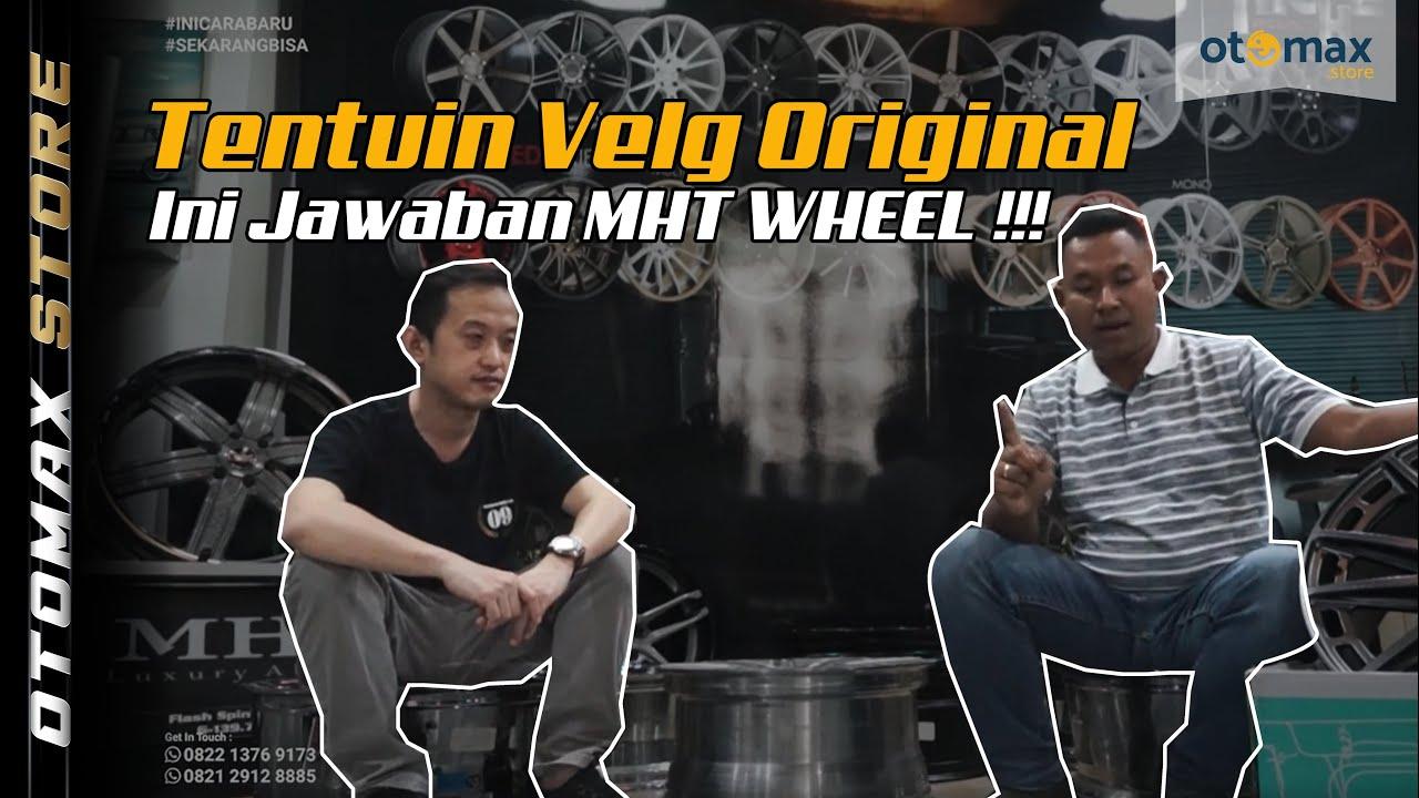 Wow Kunjungan Distributor MHT Wheels Dan Penjelasan Mengenai Velg Original Dan Replika By Otomax