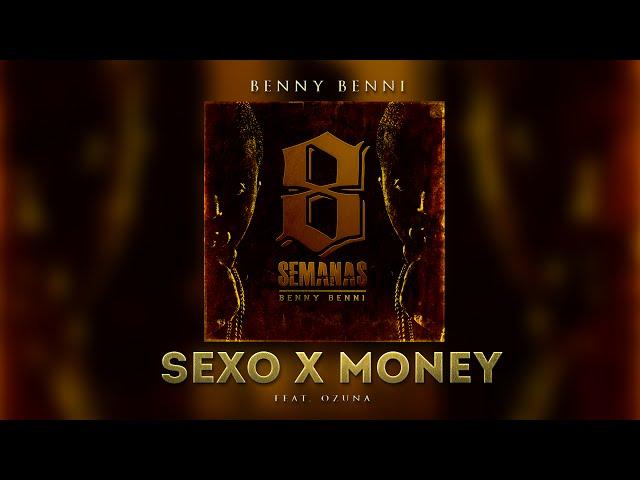 SEXO X MONEY ft. Benny Benni - Ozuna