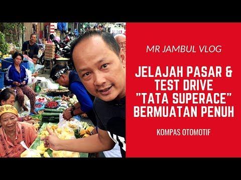 Mr Jambul Vlog: Jelajah Pasar dan Test Drive Tata SuperAce Bermuatan Penuh