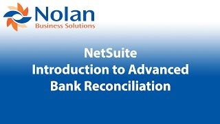 Introduction to Advanced Bank Reconciliation