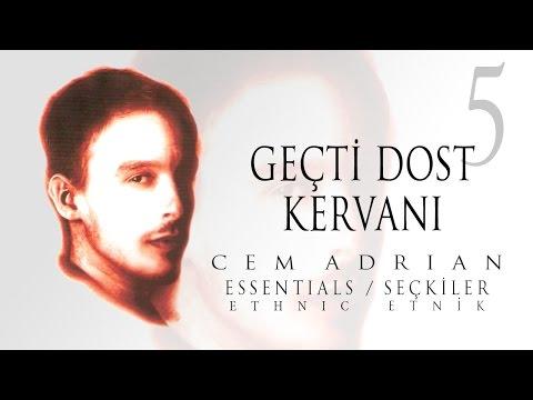 Cem Adrian - Geçti Dost Kervanı (Official Audio)