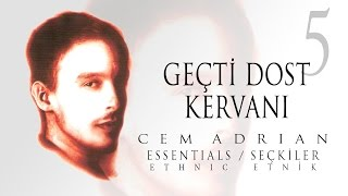 Cem Adrian - Geçti Dost Kervanı (Official Audio) Video