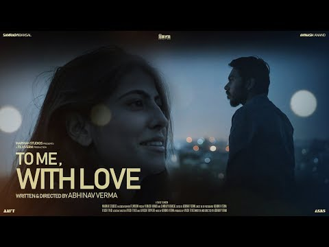 To Me, With Love | Short Film Nominee