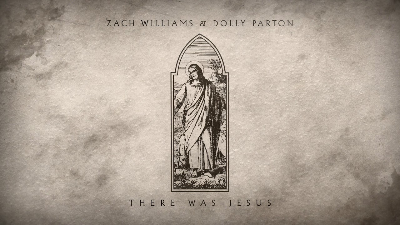 WATCH: Dolly Parton and Zach Williams New Song 'There Was Jesus'