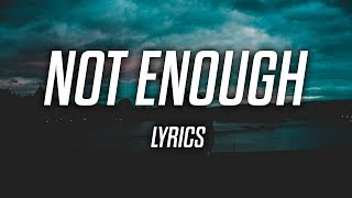 Jordan Solomon - Not Enough (Lyrics)