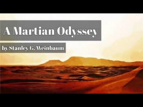 A Martian Odyssey - Stanley G. Weinbaum