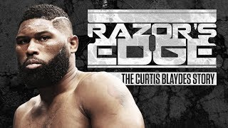 Curtis Blaydes shares how his relationship with his father kept him...