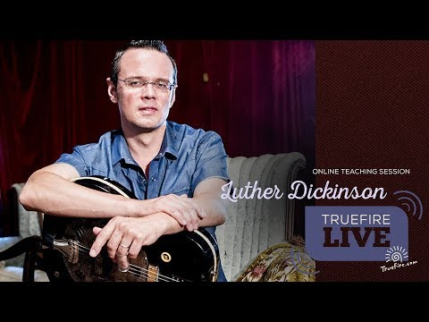 TrueFire Live: Luther Dickinson - Modern Mississippi Slide Mp3