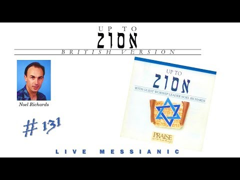 Noel Richards- Up To Zion (British Version) (Full) (1991)