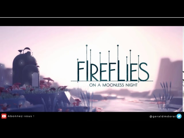 Fireflies on a Moonless Night | Video Game Music