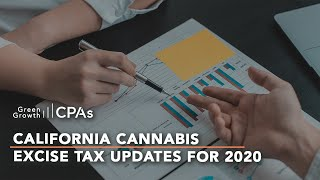 California Cannabis Excise Tax Updates for 2020
