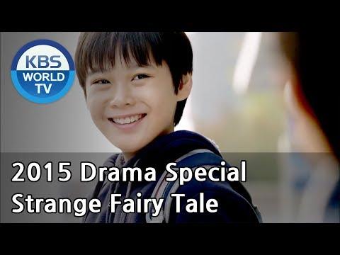 Strange Fairy Tale   낯선동화 (Drama Special / 2015.12.18)