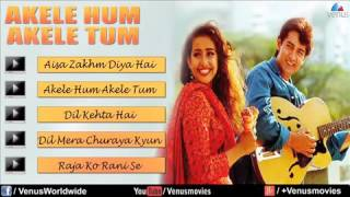 Akele Hum Akele Tum Audio Jukebox