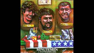 Watch Minutemen Have You Ever Seen The Rain video