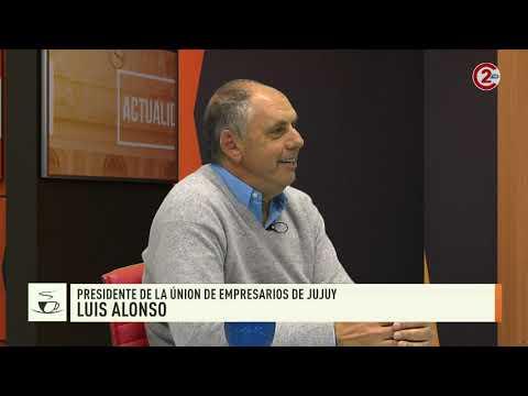 Sobremesa 16-10-19| Luis Alonso - Presidente de la Unión de Empresarios de Jujuy