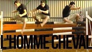 L'Homme Cheval (Exccentriiiks)