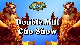 Double Mill Cho Show ~Hearthstone Heroes of Warcraft The League of Explorers Video