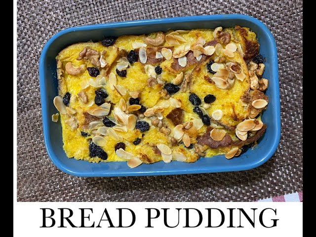 BREAD PUDDING MY WAY / ANGLO-INDIAN BREAD PUDDING/ BREAD PUDDING