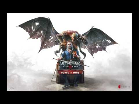 The Witcher 3: Wild Hunt – Blood and Wine Soundtrack – Main Theme (English)