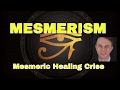 Franz Anton Mesmer Techniques: Mesmerism & Mesmeric Crise - NON VERBAL HYPNOTISM - STRONG!