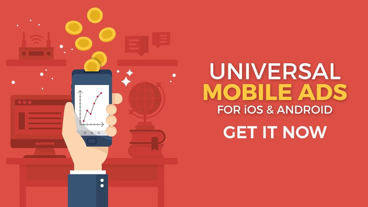Universal Mobile Ads