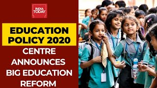 Centre Announces National Education Policy 2020: Big Education Reform In India