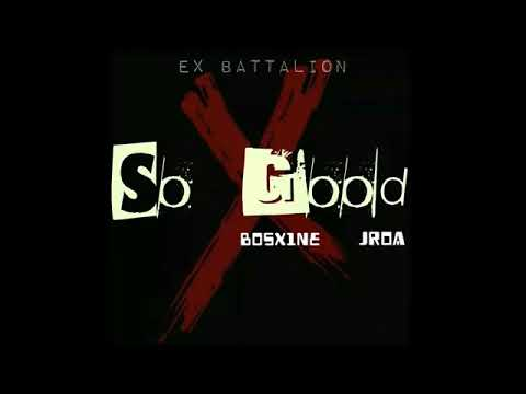 Ex Battalion - So Good (Official Audio) ft. Tipsy D