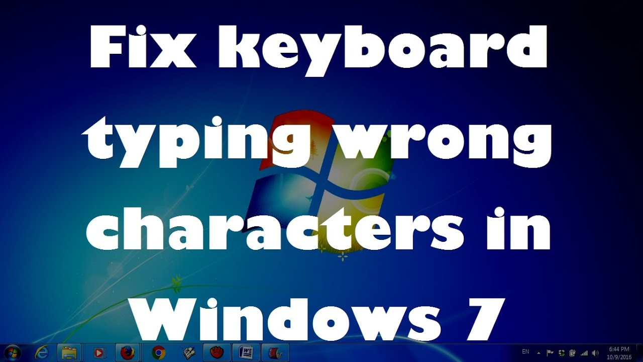 Fix Keyboard Typing Wrong Characters In Windows 7 Solved Youtube