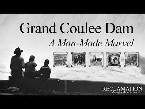Grand Coulee Dam: A Man-Made Marvel (Full Movie)