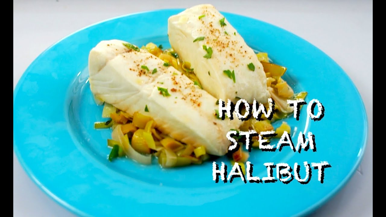 how to steam cook halibut