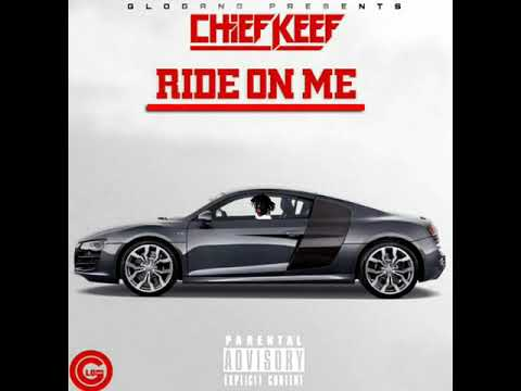 Chief Keef - Ride On Me (Bass Boosted)