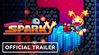 Spectacular Sparky - Official Launch Trailer
