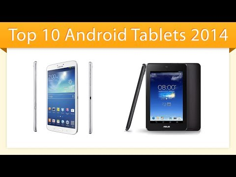 Top 10 Android Tablets 2014 | Best Tablet Review