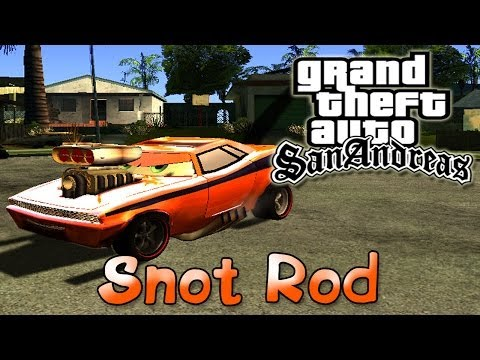 GTA San Andreas - Тачки: Сморкач   Cars: Snot Rod Mod